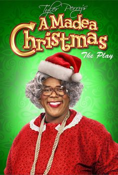 Tyler Perry - A Madea Christmas,have not seen,but knows it a goody!!