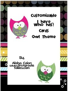 Free! Owl theme customizable I Have, Who Has cards!