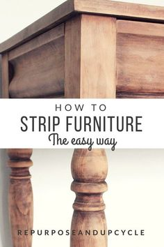 how to strip furniture the easy way