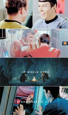 Kirk + Spock: you come through like a light in the dark #startrek