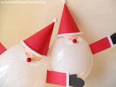 La classe della maestra Valentina: natale ~ Christmas Santa's with balloon bodies with hat,face and arms of colored paper