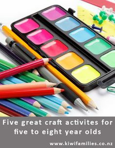 Five great craft activities for 8 - 12 year olds - Kiwi Families