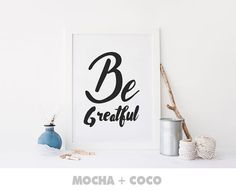 Be Greatful Print Poster Inspirational Poster by MochaAndCoco