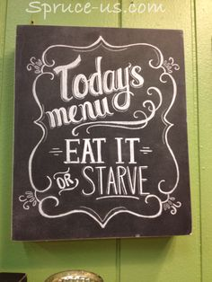 Fun Chalkboard Sign. Stand or hang. www.spruce-us.com  Happy Sprucing!