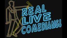 San Francisco, Jul 13: Real Live Comedians