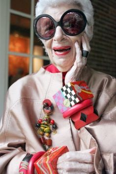 """I don't do run of the mill stuff and I don't do minimal,"" Iris Apfel"