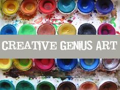 "Creative Genius Art  ""Why teach art?"""