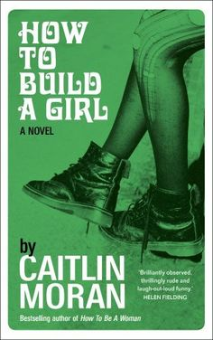 How to Build a Girl Book club, July 2015 Very smutty! A little bit funny, but not as good as her first one.