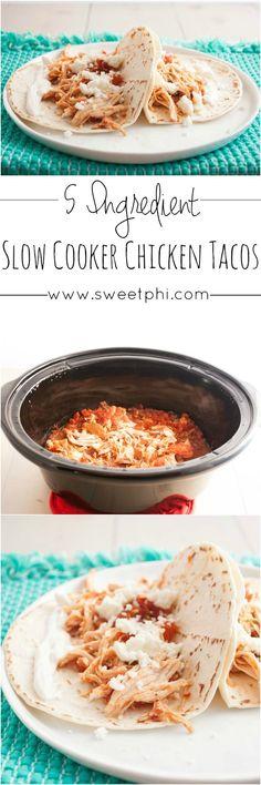 5 ingredient slow cooker chicken tacos, 5 ingredient tacos, 5 ingredients or less, slow cooker chicken tacos, slow cooker taco recipe, favorite taco recipe, salsa chicken tacos