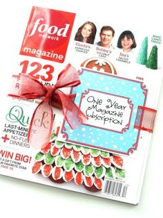 Quick Christmas Ideas! »  cute way to decorate a years magazine subscription