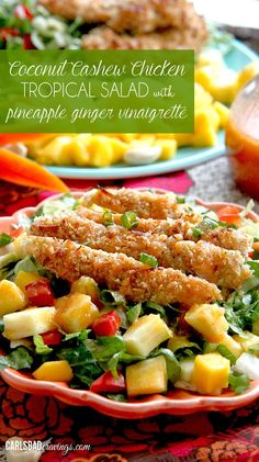Addicting crispy cashew coconut chicken, sweet fruit, crunchy salad with an absolutely HEAVENLY sweet and tangy Pineapple Ginger Vinaigrette. I could eat this for the rest of my life! AND its healthy!