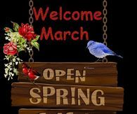 Welcome March Welcome Spring