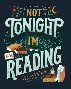 Not tonight, I'm reading #typography #reading #lecture #type: