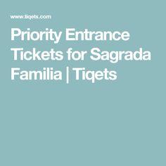 Priority Entrance Tickets for Sagrada Familia Priorities, Ticket, Entrance, Sagrada Familia, Entryway, Doorway