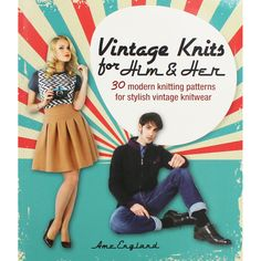 Vintage Knits For Him And Her by Ame England | Knitting Books at The Works