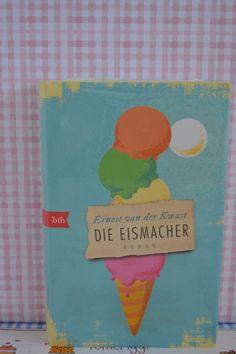 Buch: Die Eismacher von Ernest van der Kwast
