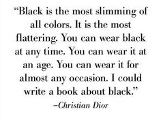 [Christian Dior] Black isn't gothic, it's classy.
