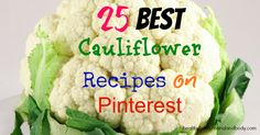25 Best Cauliflower Recipes on Painters. Low Carb Recipes, Whole Food Recipes, Vegetarian Recipes, Cooking Recipes, Healthy Recipes, Healthy Food, Paleo Ideas, Healthy Eating, Healthy Life