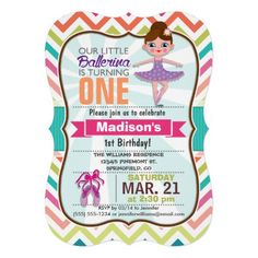Cute ballerina, ballet dancer theme birthday party invite on bright colorful girly chevron pattern.  Features girl ballet dancer and purple and pink ballet dance shoes on orange, lime green, teal, coral, white, and aqua turquoise chevron stripes.  One and 1st birthday can be personalized to other birthdays for toddlers, kids, or babies, baby.