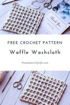 Waffle WashCloth - Free Crochet Pattern — Hooked On Tilly Crochet Simple, Crochet Diy, Crochet Geek, Tutorial Crochet, Crochet Ideas, Quick Crochet Gifts, Crochet Humor, Beginner Crochet, Crochet Mandala
