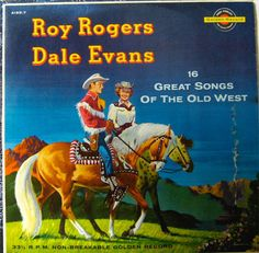 16 Great Songs of the Old West, Roy Rogers and Dale Evans
