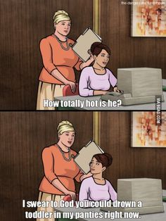 Pam from Archer, everybody.