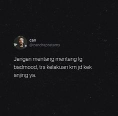 Text Quotes, Jokes Quotes, Mood Quotes, Qoutes, Reminder Quotes, Self Reminder, Exams Memes, Quote Template, Quotes Galau
