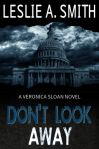 Don't Look Away An Entertaining thriller featuring Detective Veronica Sloan, first of the series. Murder in the heart of Capital City where the victim is one of the participants of government's secret experiment. Is there more to what meets the eye??