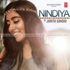 Nindiya - Cover Version Is The Single Track By Singer Jonita Gandhi.