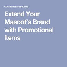 Mascots benefit an organization, or sports team - with increased engagement with your fans, opportunities to educate, plus opportunities to promote your brand. Promotion, Marketing, Education, Tips, Advice, Teaching, Training, Educational Illustrations, Learning