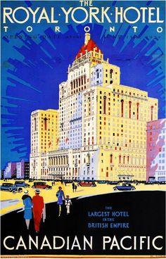 Royal York Hotel Toronto Vintage Canada Canadian Travel Advertisement Poster