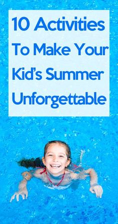 Some great ideas here! I'm definitely doing the last one for my kids! http://lifeasmama.com/10-activities-make-your-kids-summer-unforgettable/