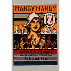 Meet Handy Mandy, a girl with seven hands-- each with its own special abilities! Accidentally sent to Oz (thanks to an exploding mountain spring) Mandy helps Nox the Royal Ox rescue King Kerry from his ruthless captors! John R, Yellow Brick Road, Black And White Pictures, Wizard Of Oz, My Books, Literature, Novels, Ox, History