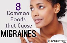 Common Foods that Can Trigger Migraines | via @SparkPeople