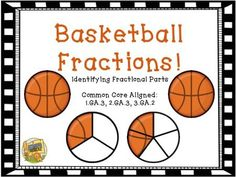 Basketball Fractions - anchor charts and 3 easy activities to help master fractional parts!  SO FUN!  Grades 1-3