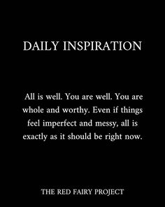 GENEVIÈVE ❈ RED FAIRY PROJECT (@redfairyproject) posted on Instagram • Jun 3, 2021 at 10:29am UTC All Is Well, Daily Inspiration, Jun, Lifestyle Blog, Im Not Perfect, Fairy, Inspirational Quotes, Cards Against Humanity, Feelings