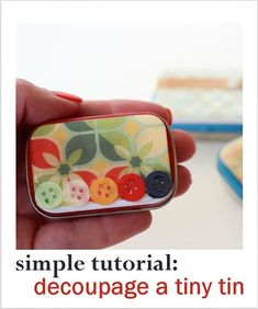 Altoid Tin Crafts Made with Mod Podge - learn how to decoupage a tiny tin so that you can recycle your mint tins! Mason Jar Crafts, Mason Jar Diy, Samhain, Crafts To Make, Easy Crafts, Gift Crafts, Mod Podge Dimensional Magic, Mod Podge Crafts, Mint Tins