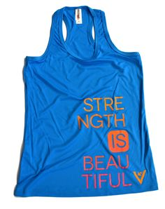 "Women's ""Strength Is Beautiful"" Tank - sweat activated back ""train harder"""