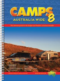 This is our 8th Edition of Camps Australia Wide (Camps 8), one of Australia's most comprehensive guides to free, low cost camping and unique out of the way camping sites throughout Australia.