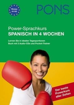 Power-sprachkurs : spanisch in 4 wochen / von Sonia Ortiz, M. Carmen Almendros de la Rosa