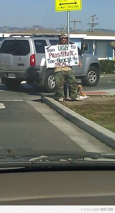 I would probably give this man money.