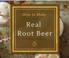 Learn how to make real, home-made root beer -- more delicious and far more healthy than any of that soda pop you buy in the store Beer Recipes, Canning Recipes, Drink Recipes, Soda Brands, Beer Brands, Soda Recipe, Home Brewing Beer, Fermented Foods