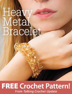 Heavy Metal Bracelet Download from Talking Crochet newsletter. Click on the photo to access the free pattern. Sign up for this free newsletter here: AnniesEmailUpdates.com.