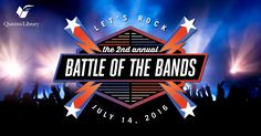 Tickets for the 2nd Annual Battle of the Bands are only available until noon on 7/14! Get your FREE tickets now and get ready for #QLrocks2016 http://qnslib.org/dwuP302aQAN