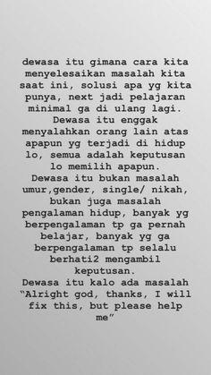 Quotes indonesia inspirasi 26 ideas for 2020 Tumblr Quotes, Text Quotes, Mood Quotes, Qoutes, Life Quotes, Quotes Quotes, Quotes Lucu, Cinta Quotes, Reminder Quotes