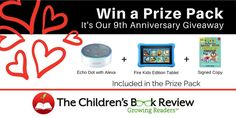 win:  A Fire Kids Edition Tablet, Echo Dot (2nd Generation), and a signed copy of 101 Books to Read Before You Grow Up