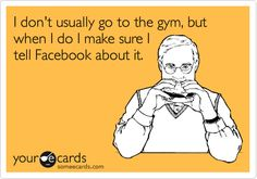 UM YES! Why wouldn't I??  I HATE the gym.  I need sympathy dang it!