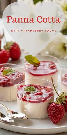 Panna cotta is a thick creamy dessert that you'll crave again and again. This panna cotta recipe is made with strawberries—equal parts sweet and tangy. Desserts In A Glass, Köstliche Desserts, Delicious Desserts, Dessert Recipes, Yummy Food, Plated Desserts, Chocolate Desserts, Best Panna Cotta Recipe, Mini Dessert Cups