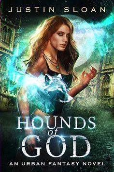 Hounds of God: A Werewolf Urban Fantasy Novel (Cursed Night Book 1)