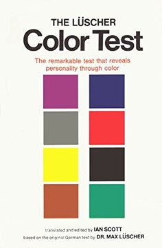 personality traits can be identified based on one's choice of color: The Lüscher Color Test by Max Luscher (via BLDGBLOG)